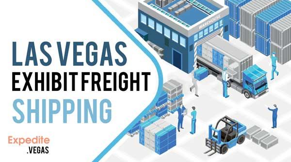Las Vegas Exhibit Freight Shipping